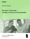 Windows 7 Essentials: Usability, Security and Manageability