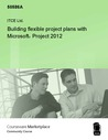 Building Flexible Project Plans with Microsoft Project 2010