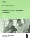 SharePoint 2010 for the iWorker: The Basics