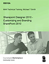 Sharepoint Designer 2010 - Customizing and Branding SharePoint 2010365