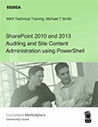 SharePoint 2010 and 2013 Auditing and Site Content Administration using PowerShell