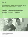 Planning, Deploying and Managing Microsoft Forefront TMG 2010