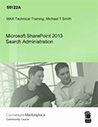 Microsoft SharePoint 2013 Search Administration