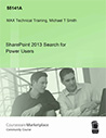 SharePoint 2013 Search for Power Users