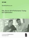 SQL Server 2014 Performance Tuning and Optimization